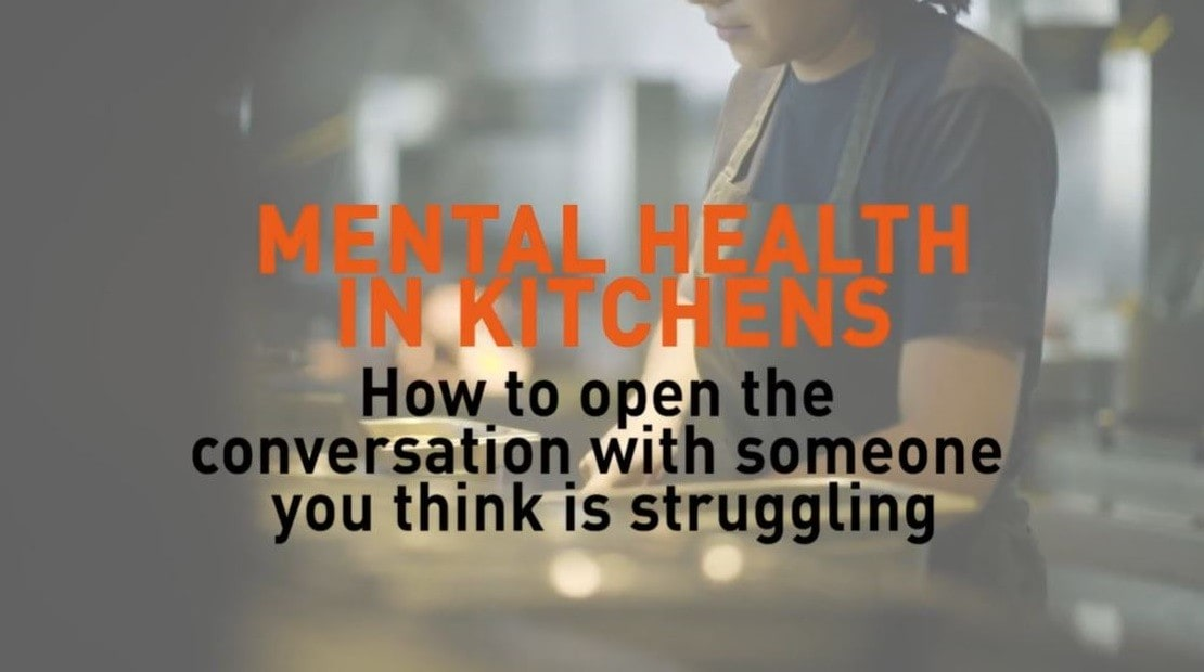 Mental Health in Kitchens. How to open the conversation with someone who you think is struggling