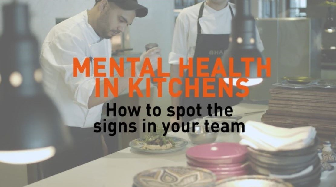 Mental Health in Kitchens. How to spot the signs in your team