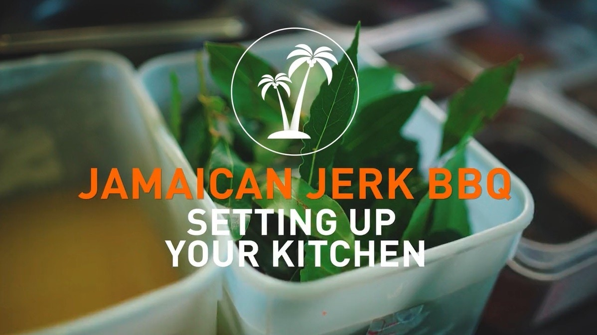 Setting up your kitchen for Jamaican Jerk BBQ