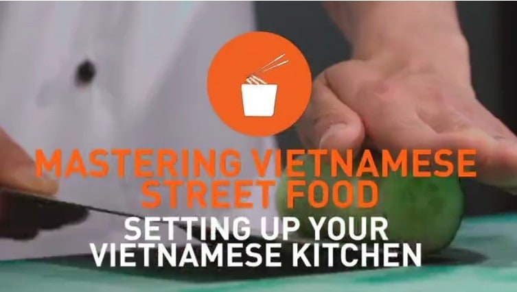 Setting up your Vietnamese kitchen for Vietnamese street food